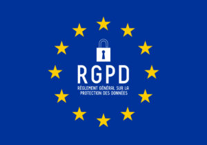 RGPD (French)/ GDPR (English) - General Data Protection Regulation